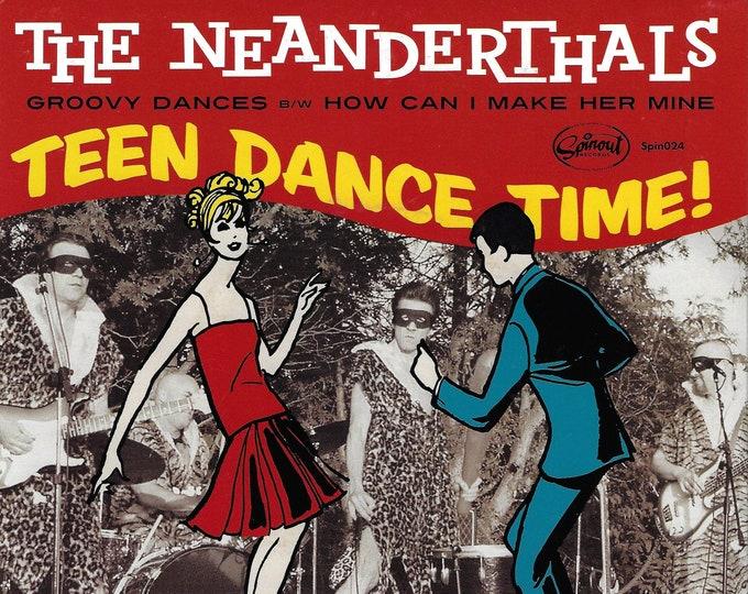 "The Neanderthals ""Groovy Dances b/w How Can I Make Her Mine"" Single"
