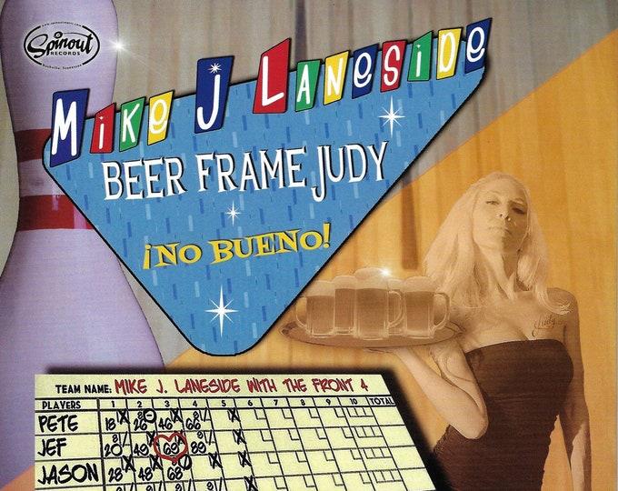 "Mike J Laneside ""Beer Frame Judy b/w No Bueno"" Single"