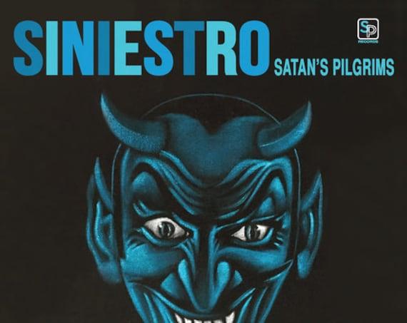 "Satan's Pilgrims ""Siniestro"""
