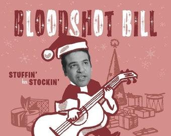 """Bloodshot Bill """"Stuffin' Her Stockin'"""" 45"""