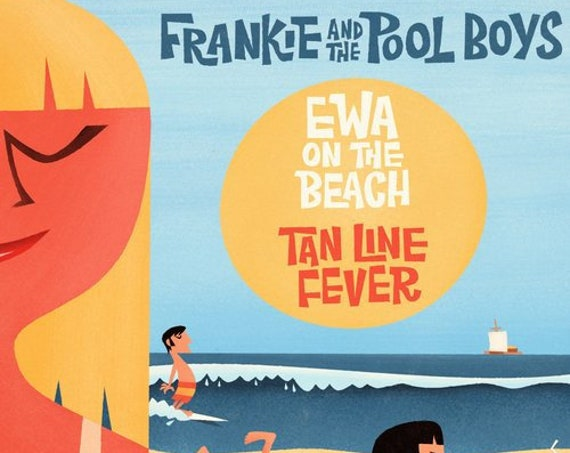 "Frankie & The Pool Boys ""Ewa on the Beach / Tan Line Fever"" 45"
