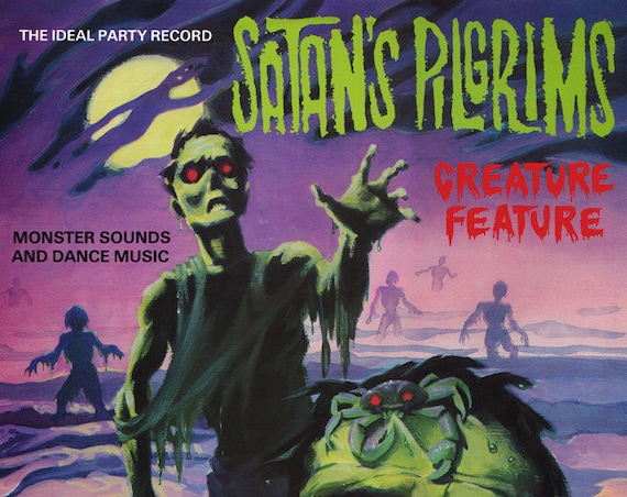 "Satan's Pilgrims ""Creature Feature"" LP"