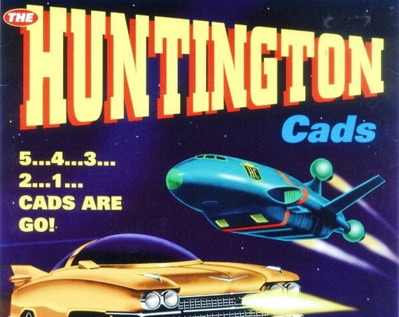 "The Huntington Cads ""5...4...3...2...1...Cads Are Go!"" 45"