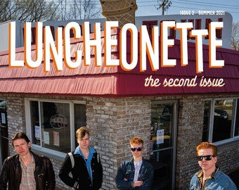 Luncheonette Magazine - The Second Issue