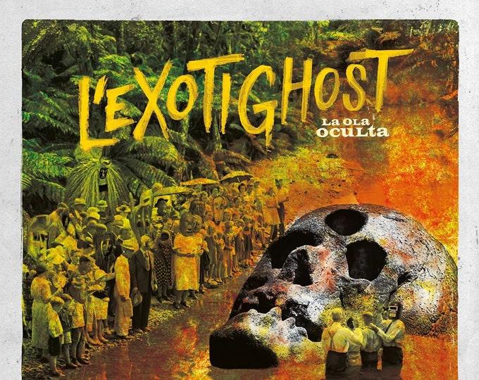 """L'Exotighost """"La Ola Oculta"""" LP (CD Included)"""