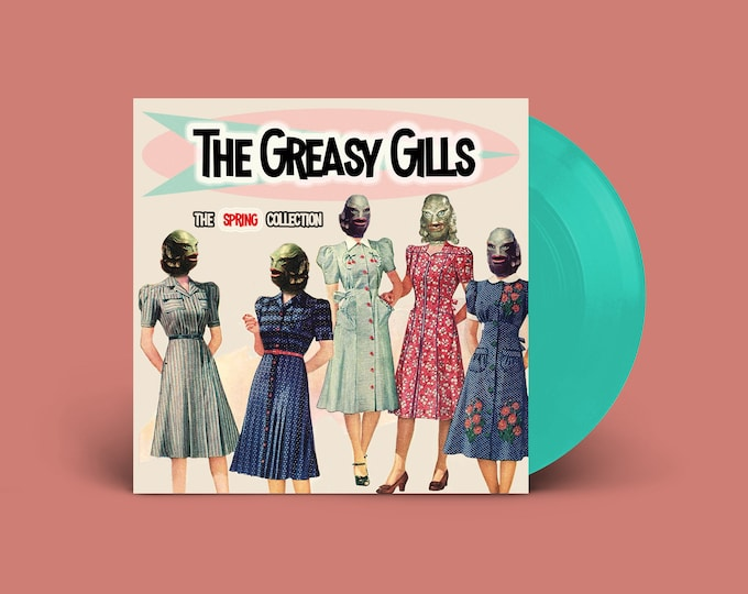 "The Greasy Gills ""The Spring Collection"" Extended-Play 45 (Sea Glass)"