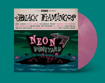 """Black Flamingos """"Neon Boneyard"""" LP (Flamingo Pink Swirl)"""