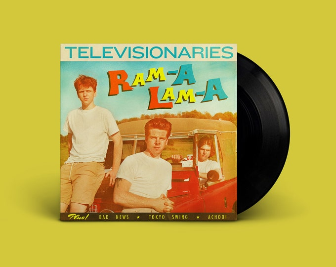 "Televisionaries ""Ram-A Lam-A"" Extended-Play 45"