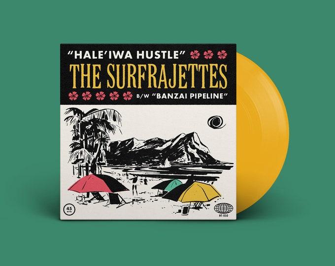 "The Surfrajettes ""Hale'iwa Hustle b/w Banzai Pipeline"" 45 (Yellow)"
