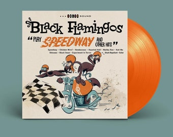 "Black Flamingos ""Play Speedway and Other Hits"" LP"