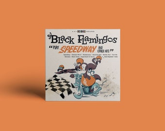 "Black Flamingos ""Play Speedway and Other Hits"" CD"