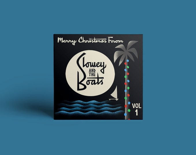 """Slowey and The Boats """"Merry Christmas From Slowey And The Boats, Vol. 1"""" CD"""