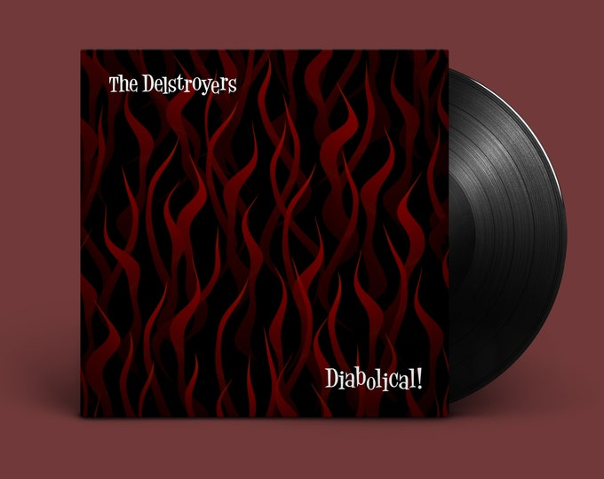 "The Delstroyers ""Diabolical"" LP"