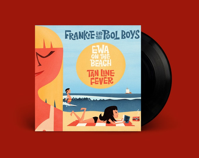 "Frankie and The Pool Boys ""Ewa on the Beach b/w Tan Line Fever"" 45"