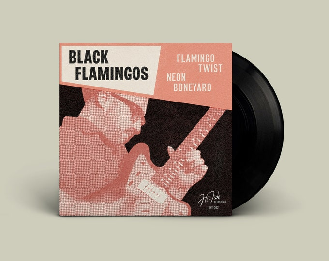 "Black Flamingos ""Flamingo Twist b/w Neon Boneyard"" 45"