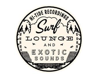"Hi-Tide Recordings ""Surf, Lounge & Exotic Sounds II"" Vinyl Sticker"