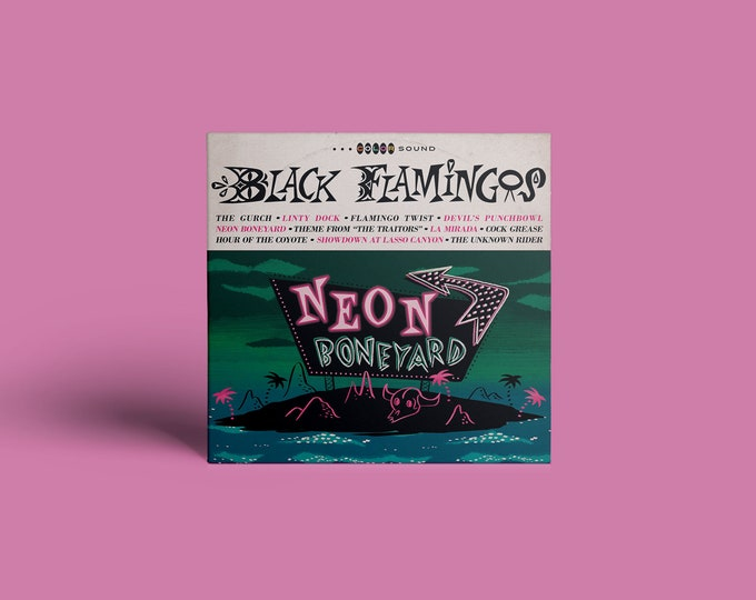 "Black Flamingos ""Neon Boneyard"" CD"