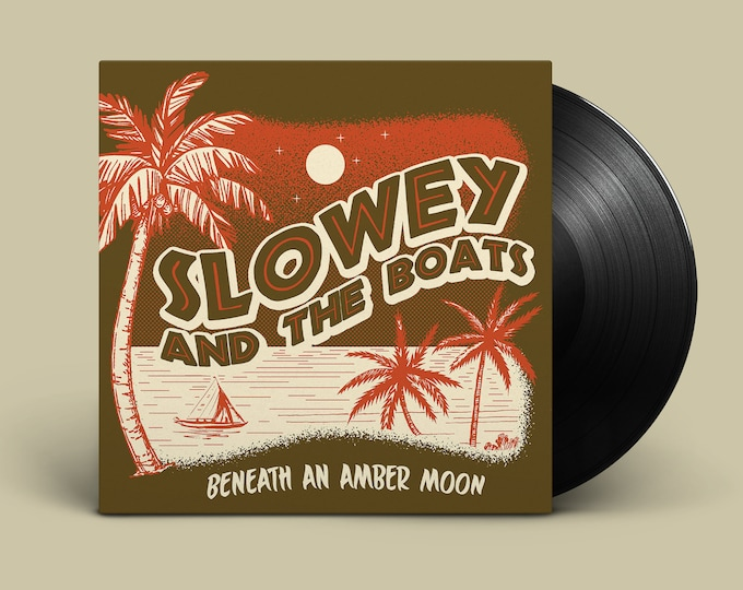 """Slowey and The Boats """"Beneath an Amber Moon"""" LP"""