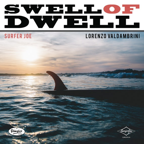 "NEW! Surfer Joe ""Swell of Dwell"" LP"