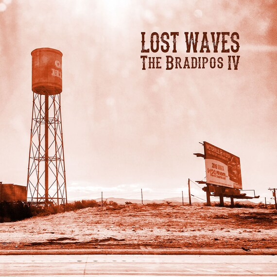 "The Bradipos IV ""Lost Waves"" LP"