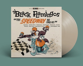 """Black Flamingos """"Play Speedway and Other Hits"""" LP (Beach Dust)"""