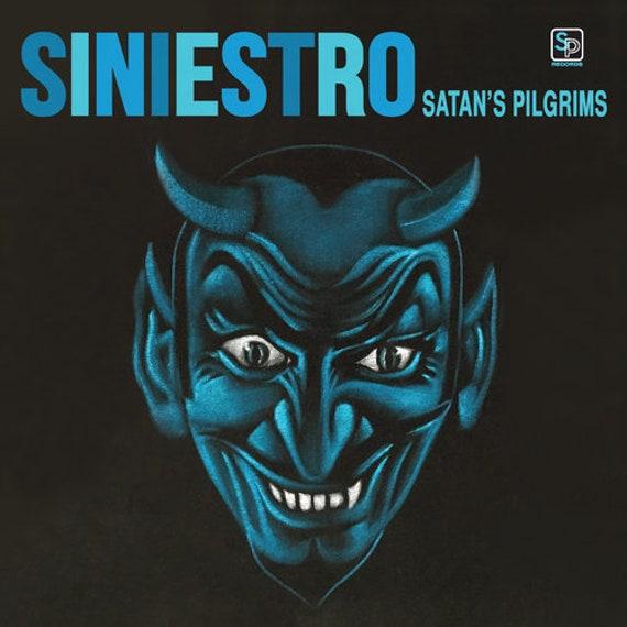"""Satan's Pilgrims """"Siniestro"""" CD/LP"""