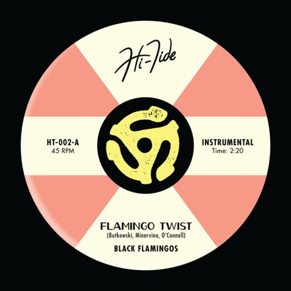 "Black Flamingos ""Flamingo Twist"" 45"