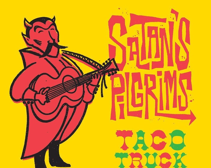 "Satan's Pilgrims ""Taco Truck"" 45"