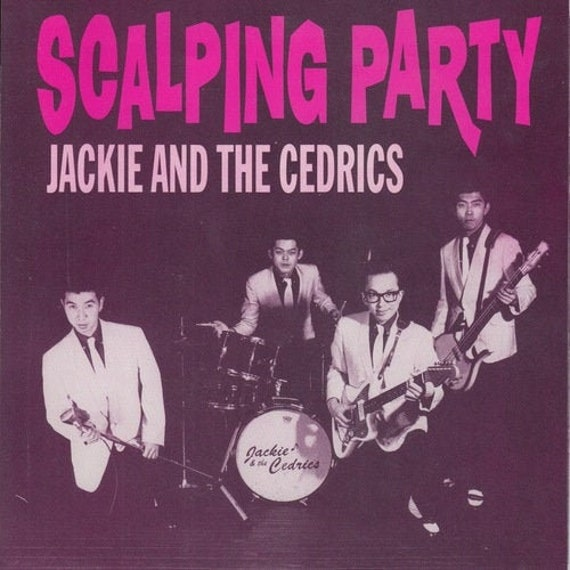 """Jackie and The Cedrics """"Scalping Party"""" 45"""