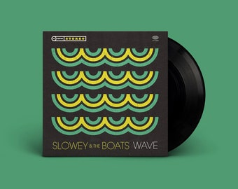 "Slowey and The Boats ""Wave"" Single"