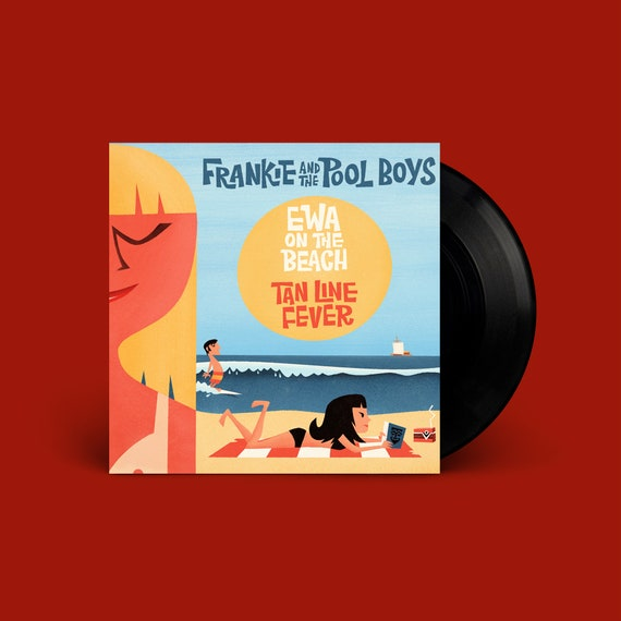 "Frankie and The Pool Boys ""Ewa on the Beach / Tan Line Fever"" 45"