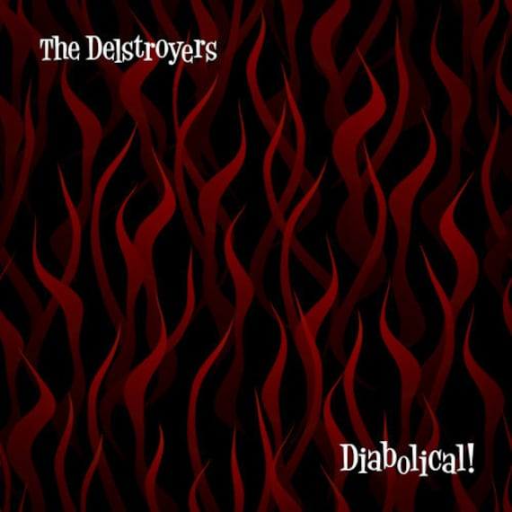 "The Delstroyers ""Diabolical"" CD/LP"