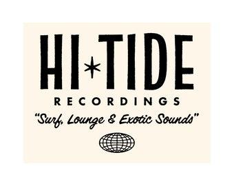 """Hi-Tide """"Surf, Lounge & Exotic Sounds"""" Vinyl Sticker"""