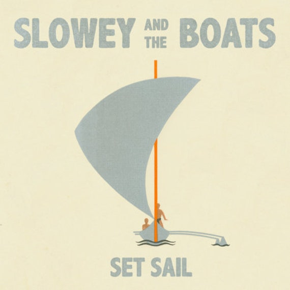 "Slowey & The Boats ""Set Sail"" CD"