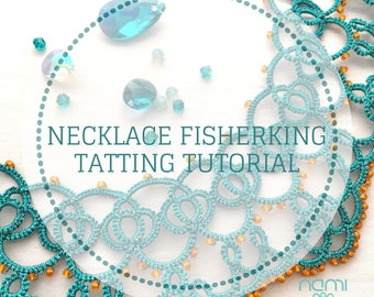 Tatting shuttle tutorial Necklace Fisherking, step by step with many photos and visual pattern pdf file
