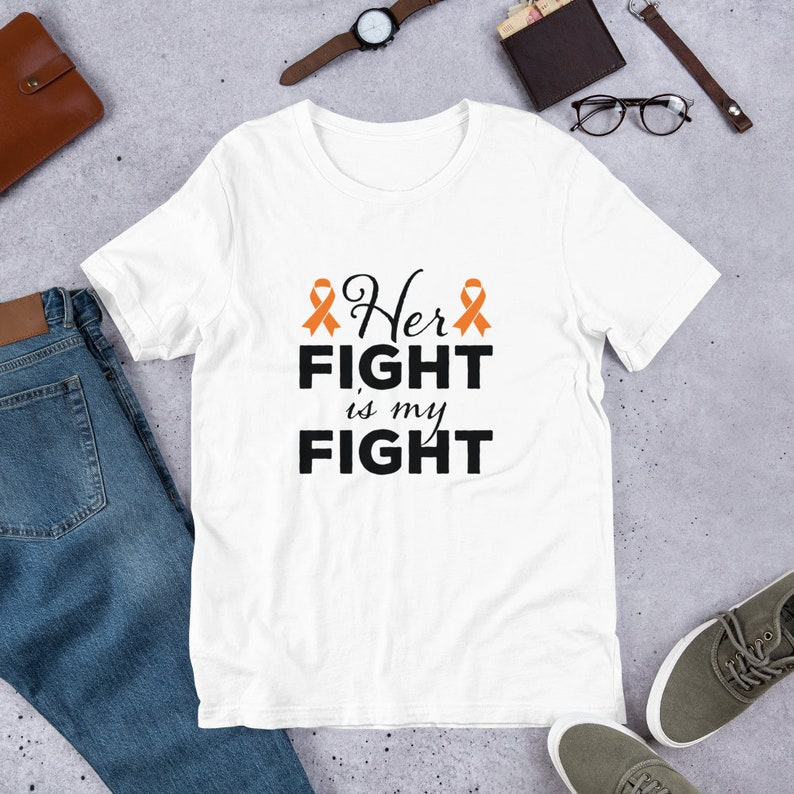 Her Fight Is My Fight  Leukemia Cancer Orange Ribbon T image 0