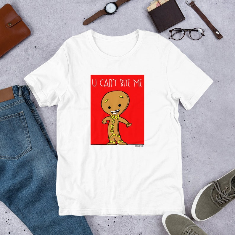 Gingerbread Man  U Can't Bite Me Christmas Gift T Shirts image 0