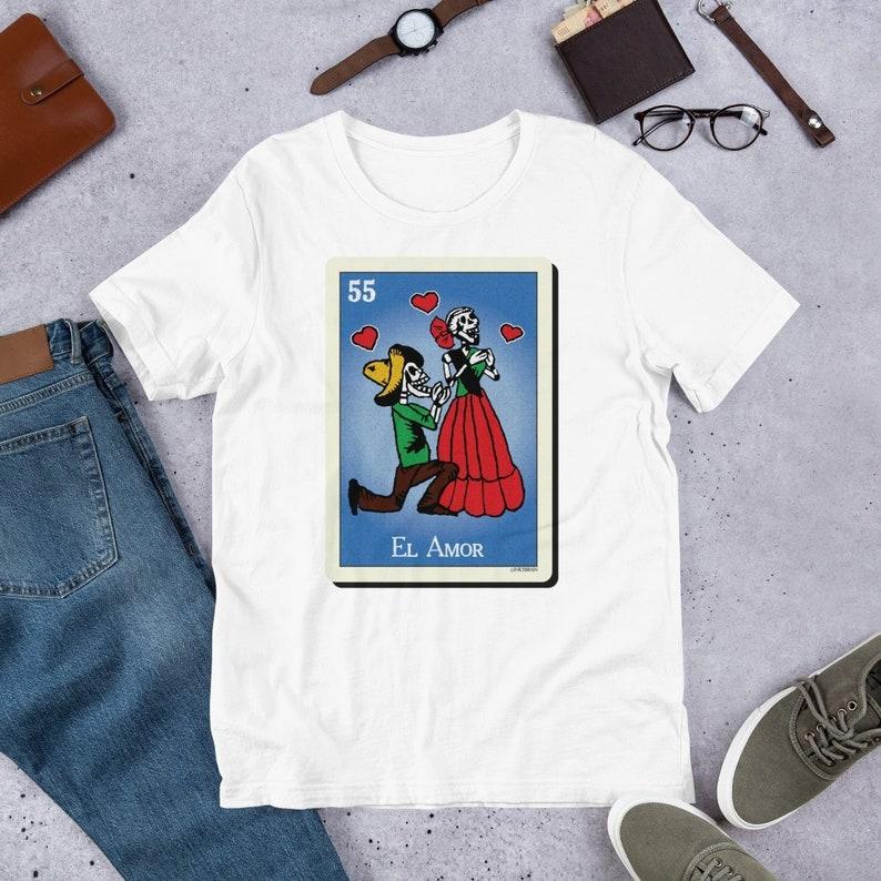 El Amor Mexican La Loteria T Shirts Hoodies & Tank Tops for image 0