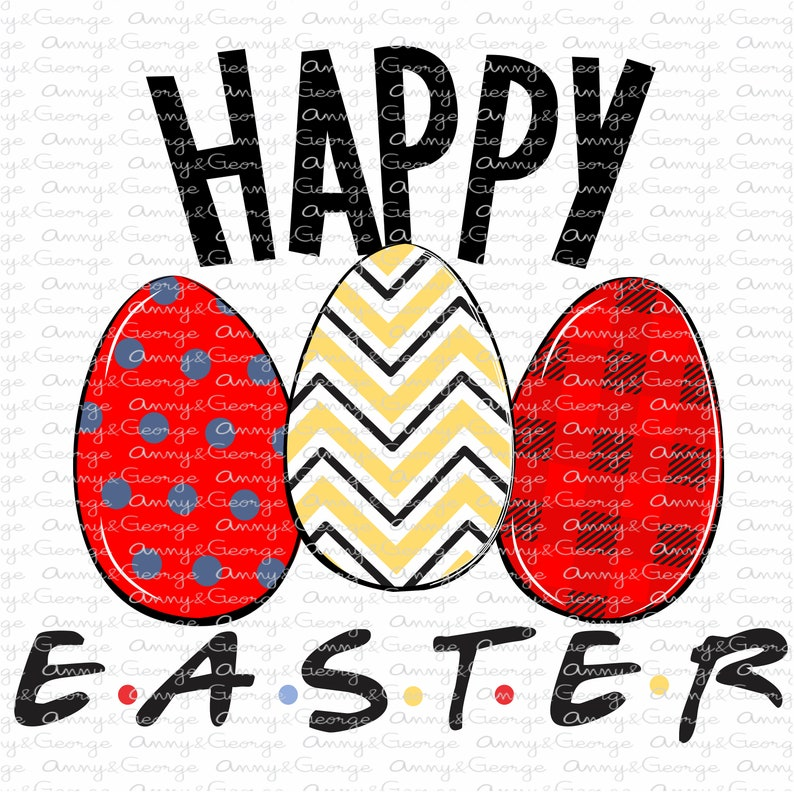 DGT printing instant download. sublimation design Easter eggs friends inpired friends easter png design friends easter egg sublimation