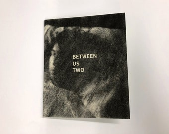 Between Us Two Risograph Zine