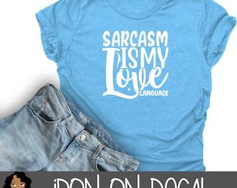 Sarcasm Iron On Decal