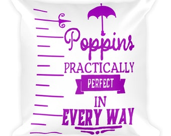 Poppins Practically Perfect in Every Way Square Pillow