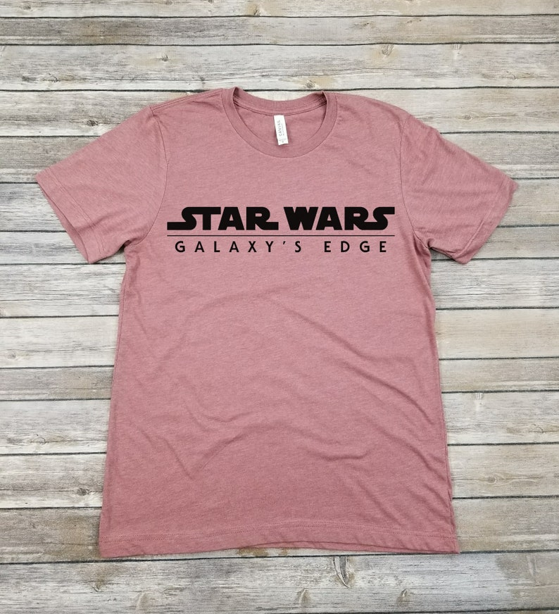 c7e26fcd1 Star Wars Galaxy's Edge Shirts/Galaxy's Edge Park/Unisex Shirts/Star Wars  Vacation/Disneyland/Disney World/Jedi/Family Vacation Shirts