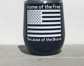Home of the Brave Wine Tumbler