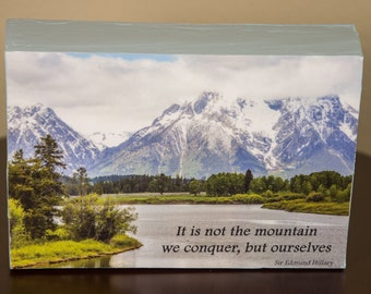 It is not the mountain we conquer decorative photo wood block shelf sitter - 5012