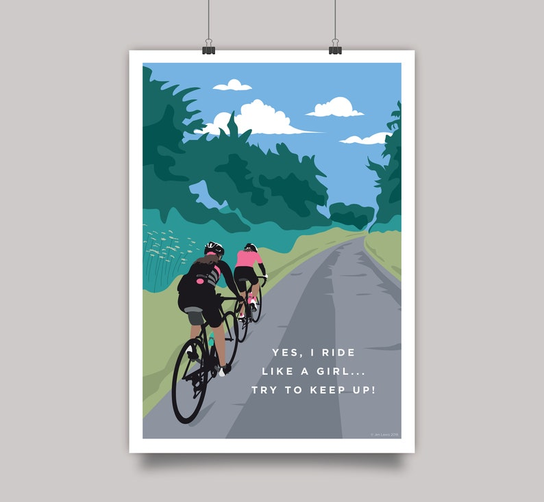 Yes I Ride Like a Girl... Try To Keep Up Cycling Print image 0