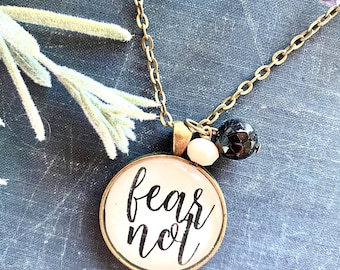 Fear Not  Pendant//Handmade Jewelry//Customized Necklace//Scripture Jewelry//Quote Necklace//Hand lettered//Circle Pendant