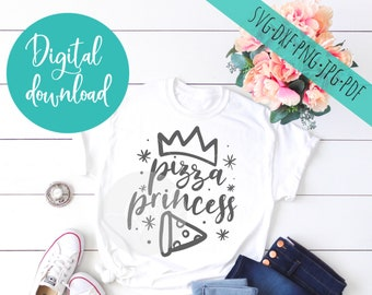 pizza princess svg - svg files sayings - pizza svg cricut and silhouette clip art cut files - commercial personal use digital download