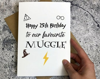 Happy 25th Birthday Card Favourite Muggle
