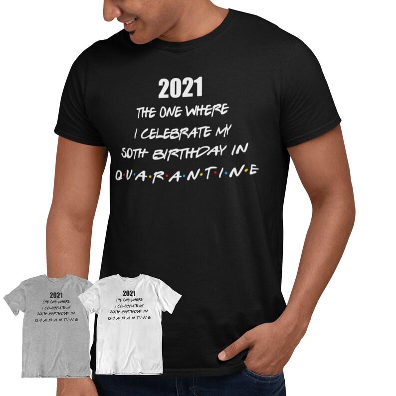 Lockdown Hotel Quarantine Australia 2021 50th Birthday Quarantine T Shirt Birthday Shirt Custom Birthday T Shirt
